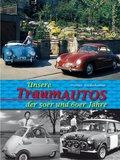 Unsere Traumautos der 50er- und 60er-Jahre