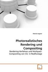 Photorealistisches Rendering und Compositing (eBook, 15x22x0,5)