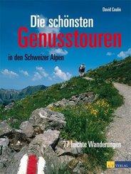 Die schönsten Genusstouren in den Schweizer Alpen