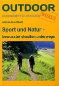 Sport und Natur - bewusster draußen unterwegs