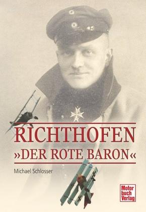 """Richthofen - """"Der rote Baron"""""""