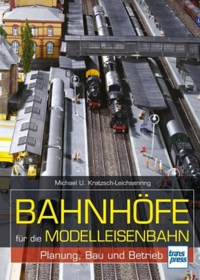Bahnhöfe für die Modelleisenbahn