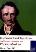 Briefwechsel und Tagebücher des Fürsten Hermann von Pückler-Muskau - Bd.4