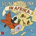 Strunk, Heinz Strunk in Afrika, 3 CDs