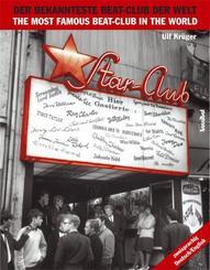 Star Club, Der bekannteste Beat-Club der Welt - Star Club, The most famous beat-club in the world