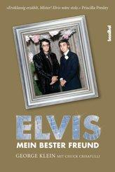 Elvis - Mein bester Freund; Volume 1