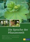 Die Sprache der Pflanzenwelt