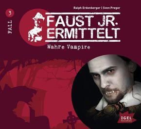 Faust jr. ermittelt - Wahre Vampire?, 1 Audio-CD