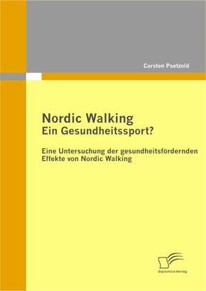 Nordic Walking - Ein Gesundheitssport?