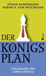 Der Königsplan - Strategien für Ihren Erfolg