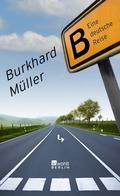 Müller, B - eine deutsche Reise
