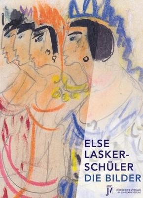 Else Lasker-Schüler, Die Bilder