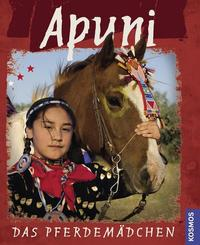 Apuni, das Pferdemädchen