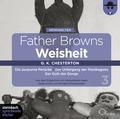 Father Browns Weisheit, 2 Audio-CDs - Vol.3