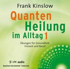 Quantenheilung im Alltag, 2 Audio-CDs - Tl.1