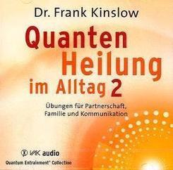 Quantenheilung im Alltag, 2 Audio-CDs - Tl.2