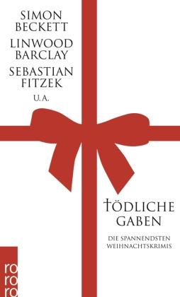 Tödliche Gaben - Weihnachtskrimis von Simon Beckett, Sebastian Fitzek u.a.