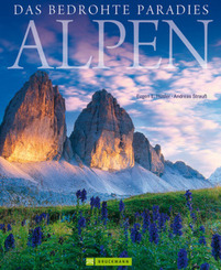 Alpen - Das bedrohte Paradies