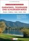 Die schönsten Tagesausflüge Isarwinkel, Tegernseer und Schlierseer Berge