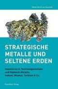 Strategische Metalle und Seltene Erden