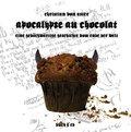 Apocalypse au Chocolat, m. Audio-CD