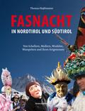 Fasnacht in Nordtirol und Südtirol