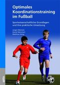 Optimales Koordinationstraining im Fußball