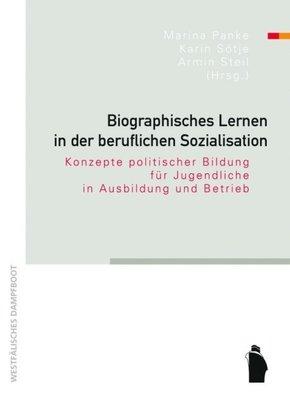 Biographisches Lernen in der beruflichen Sozialisation