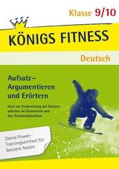 Aufsatz - Argumentieren und Erörtern. Deutsch Klasse 9/10.