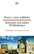 Deseo y otras realidades - Sehnsucht und andere Wirklichkeiten