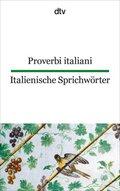 Proverbi italiani - Italienische Sprichwörter