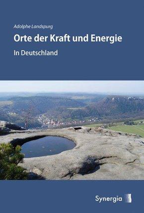 Orte der Kraft und Energie