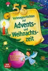 55 Vorlesegeschichten für die Advents- und Weihnachtszeit