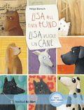 Lisa will einen Hund, Deutsch-Italienisch - Lisa vuole un cane