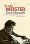 Ernst Meister. Eine Chronik