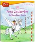 Pony Zauberfee, Gefahr auf dem Turnier - Maxi Bilderbuch