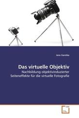 Das virtuelle Objektiv (eBook, PDF)
