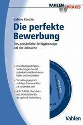 Die Perfekte Bewerbung, m. CD-ROM