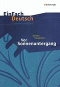 Gerhart Hauptmann 'Vor Sonnenuntergang'