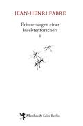 Erinnerungen eines Insektenforschers - Bd.2