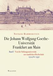 Die Johann Wolfgang Goethe-Universität Frankfurt am Main, 2 Bde.