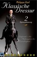 Klassische Dressur, DVDs: Gymnastizierung, 1 DVD; Tl.2