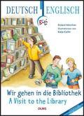 Wir gehen in die Bibliothek, Deutsch-Englisch - A Visit to the Library