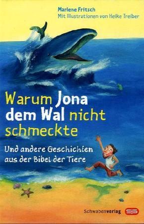 Warum Jona dem Wal nicht schmeckte