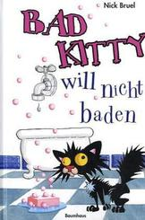 Bruel, Bad Kitty will nicht baden