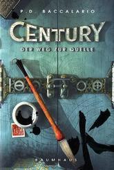 Century - Der Weg zur Quelle