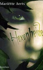Hexenheide   ; Aus d. Niederl. v. Anrich, Gerold; Deutsch;  -