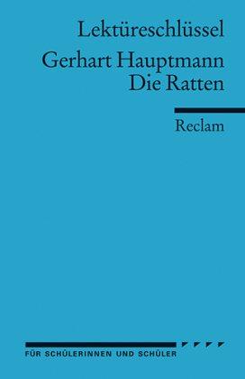 Lektüreschlüssel Gerhart Hauptmann 'Die Ratten'