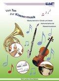 Vom Ton zur Klassenmusik (Lehrerbuch)