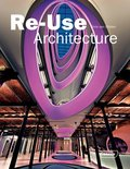 Re-Use Architecture
